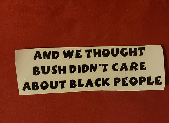 """""""Care about black people"""" Sticker"""