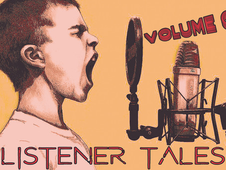 Ep. 48: Listener Tales Vol.1