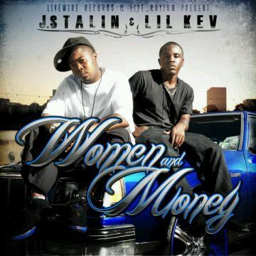 Women and Money Jstalin Lil kev