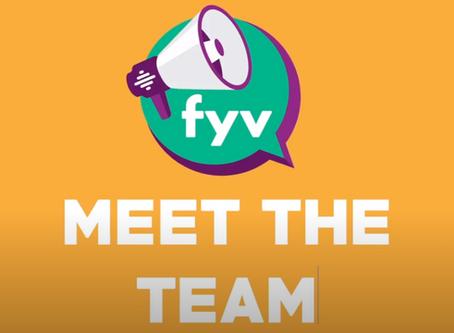 Meet Our FYV Team