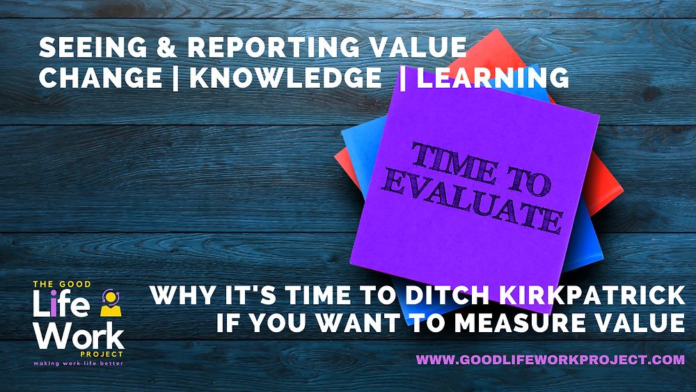 Are you missing value by using Kirkpatrick's framework for evaluating learning?