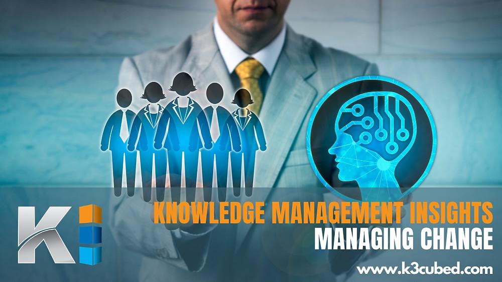 Knowledge Management Managing Change