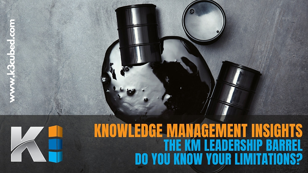 Knowledge Management Insights leadership barrel