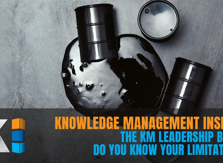 Knowledge Management Insights | The KM Leadership Barrel, do you know your limitations?