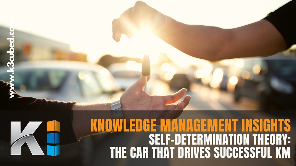Knowledge Management CAR self determination theory.jpg