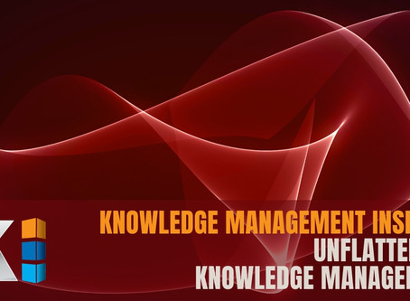 Unflattening Knowledge Management