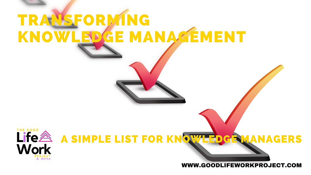 a simple list for knowledge managers