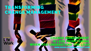 Change Management is less frightening when you understand the load