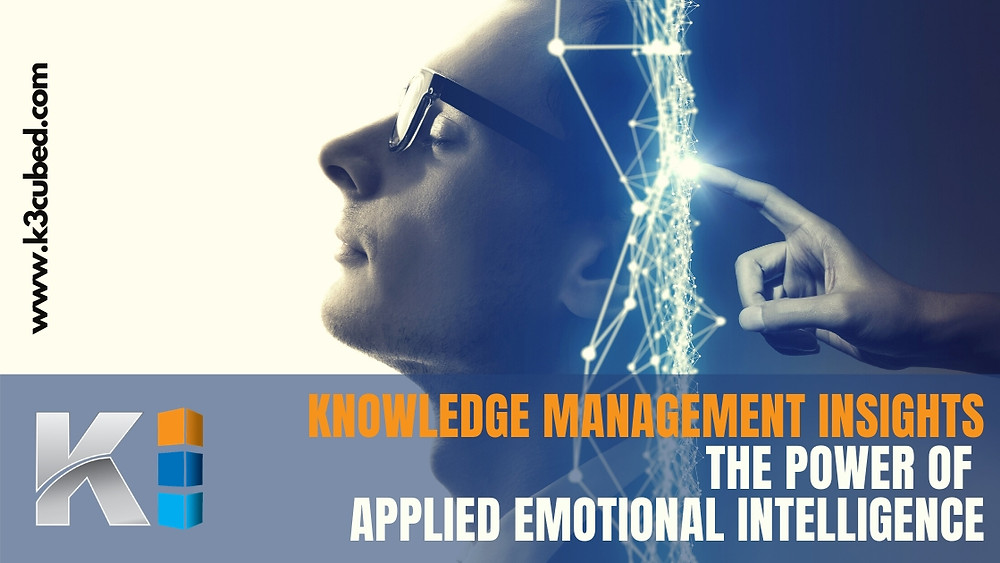 Knowledge management applied emotional intelligence