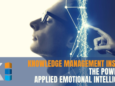 Knowledge Management Insights | the power of applied Emotional Intelligence