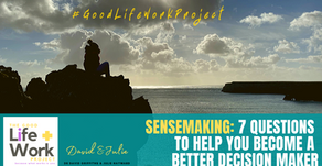 Sensemaking: 7 questions to help you become a better decision-maker