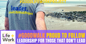 #GoodWalk | Are you proud to follow? Leadership for people who don't lead