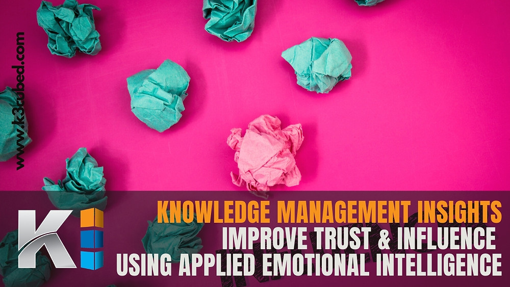 Knowledge Management trust and influence