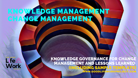 Knowledge Governance for Change Management and Lessons Learned (sample template)