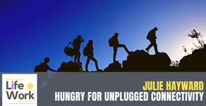 Julie Hayward: starved of contact & hungry for unplugged connectivity