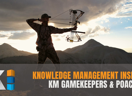 Knowledge Management Insights | KM Gamekeepers & Poachers