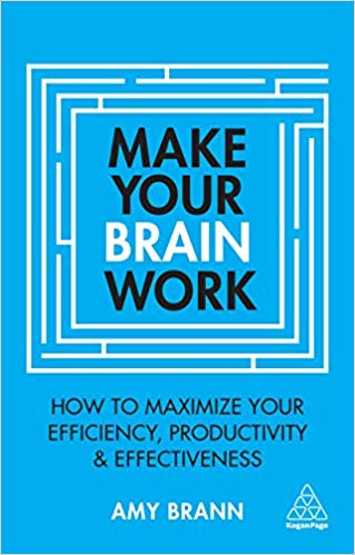 Amy Brann How to Make Your Bain Work Second Edition