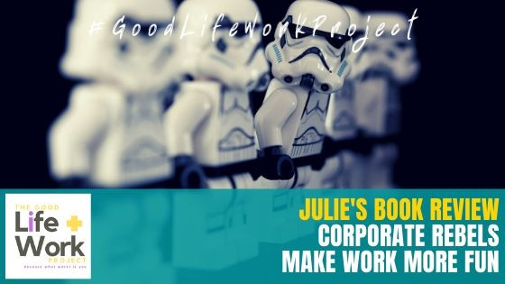 Corporate Rebels Book Review