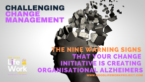 The nine warning signs that your change initiative is creating organisational Alzheimers
