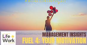 Fuel Four: Your Motivation