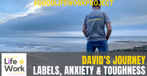 David's Journey: Labels, Anxiety, Resilience & Toughness