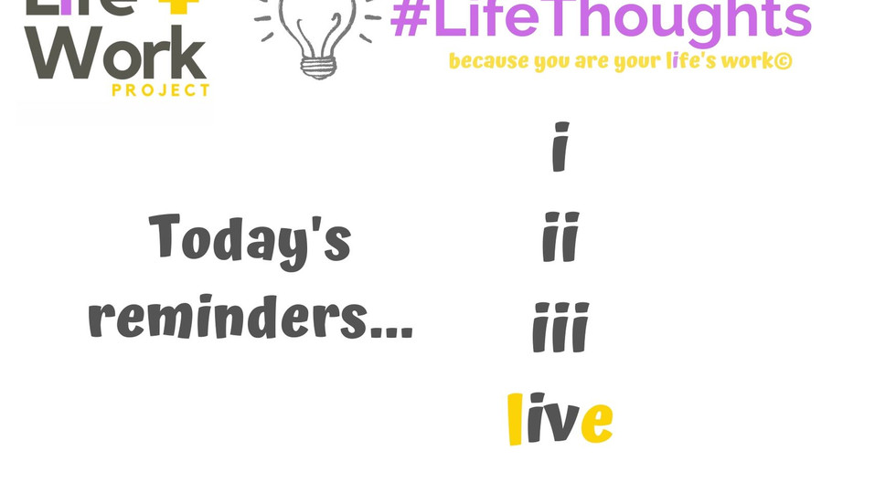 Reminder to live!