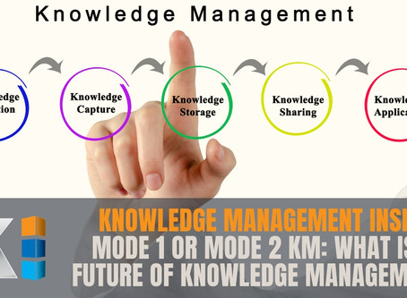 Mode 1 or Mode 2 KM: What is the future of Knowledge Management?