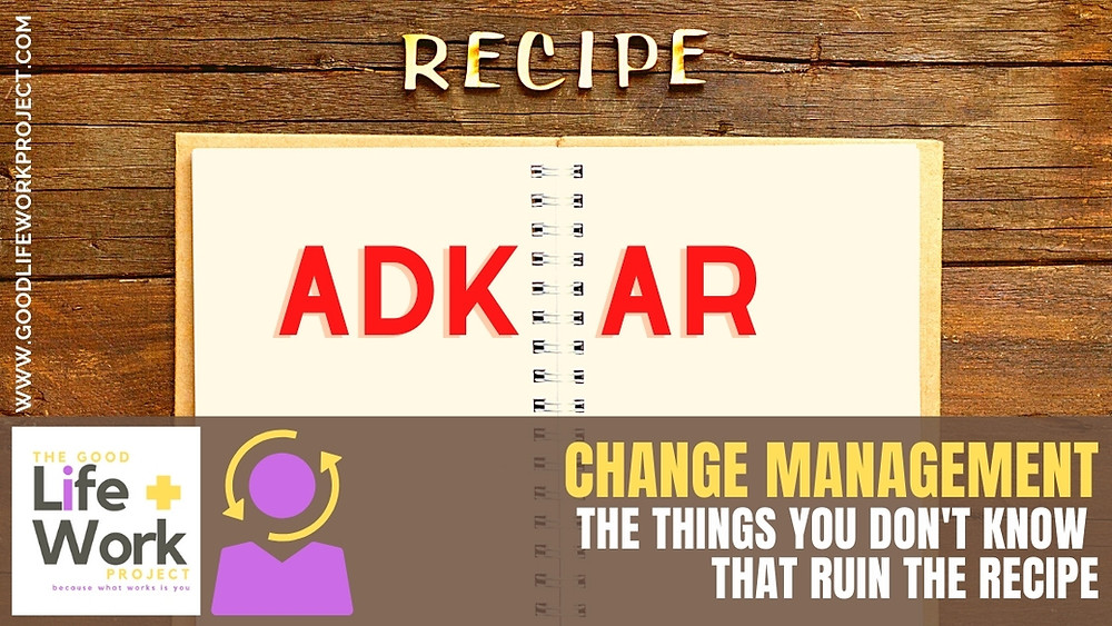 The problem with Change Management AND ADKAR
