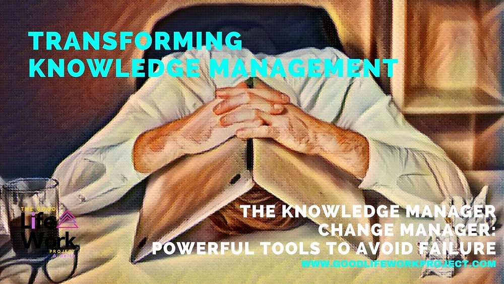 Knowledge Manager Change Manager