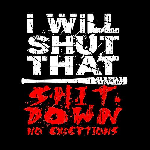 Negan Shut That Sh*t Down