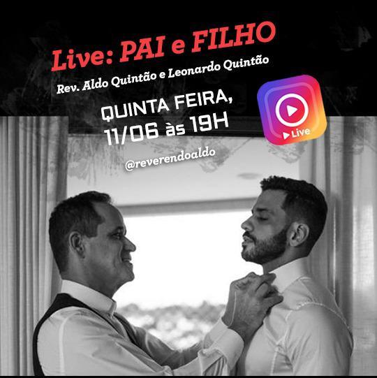 Live: Pai e Filho (Rev. Aldo e Leonardo Quintão)