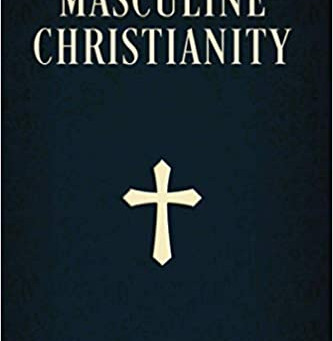 Masculine Christianity: A Review and Some Reflections