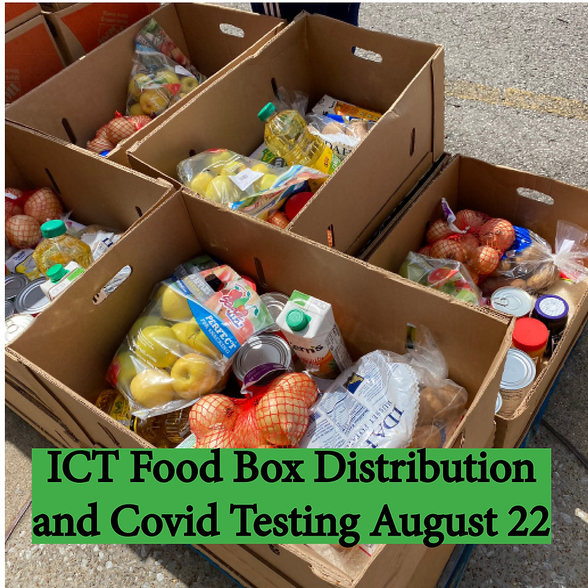 ICT Food Distribution and Free COVID Testing