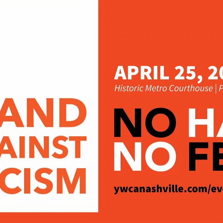 YWCA Stand Against Racism: NO HATE NO FEAR