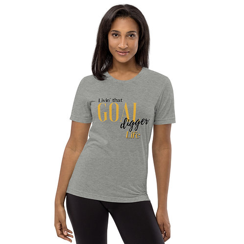 Livin' That Goal Digger Life Premium Unisex T-Shirt