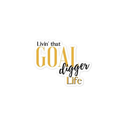Livin' that Goal Digger Life Sticker