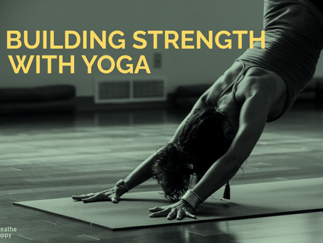 How to Become Stronger with Yoga