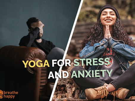 How to Fight Stress and Anxiety with Yoga