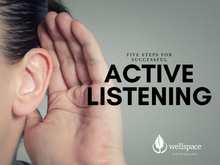 Five Steps for Successful Active Listening