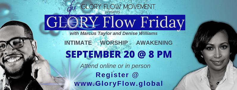 Glory Flow Friday 9.20.19