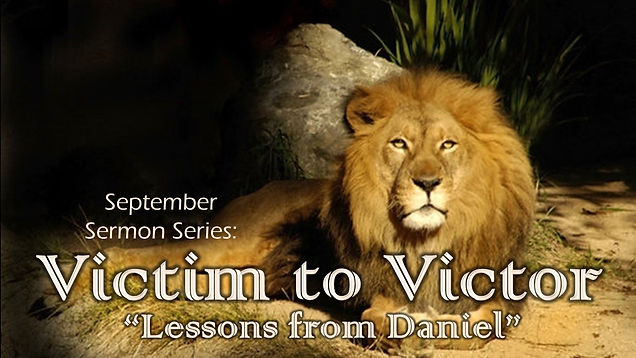 Victim to Victor Lessons from Daniel - Series Slide.jpg