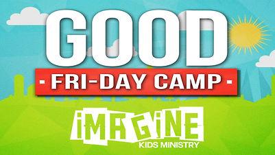 Good Fri-Day Camp