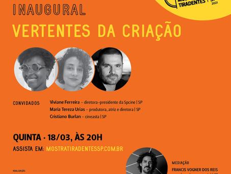 MARIA TEREZA URIAS no DEBATE INAUGURAL   VERTENTES DA CRIAÇÃO da Mostra Tiradentes SP 2021