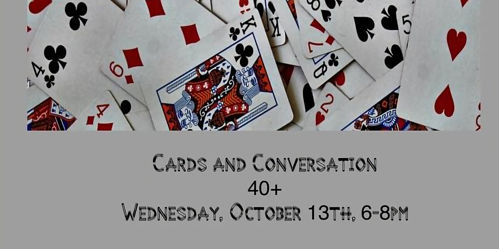 Cards and Conversation