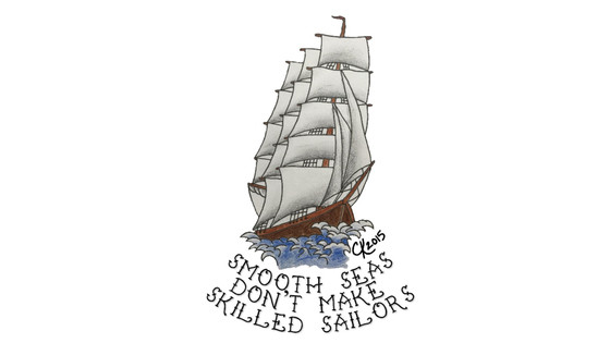 Smooth Seas Don't Make Skilled Sailors