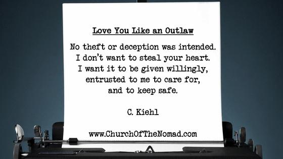 Love You Like an Outlaw