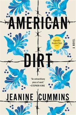 American Dirt (by Jeanine Cummins)