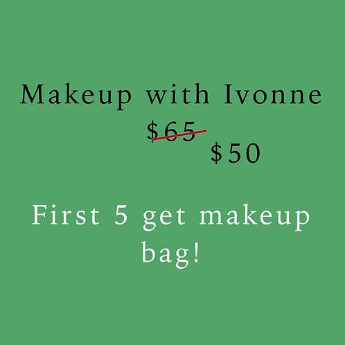 $50 Makeup Application with Ivonne