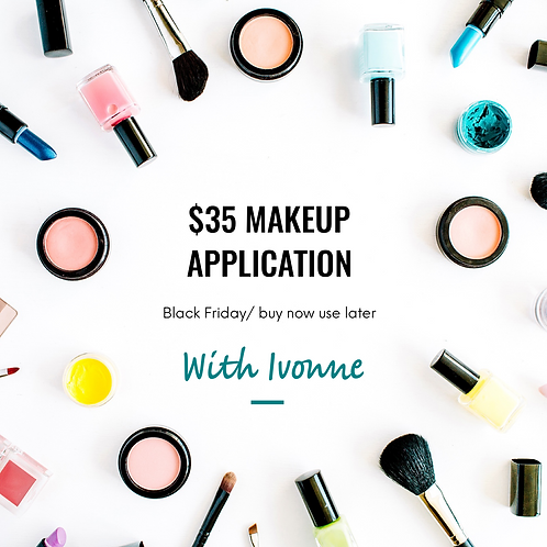 $35 Makeup Application with Ivonne