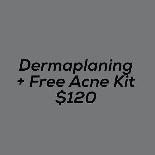 Dermaplaning + Free Acne Kit